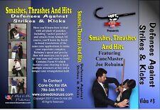 Smashes, Thrashes, Hits Cane Defenses Against Strikes, Kicks Vol. 3