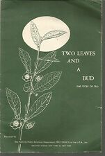 Two Leaves and a Bud (The Story of Tea) Tea Council of the U.S.A. PB