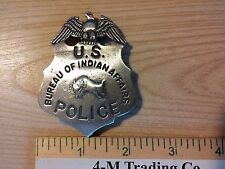 U. S. BUREAU OF INDIAN AFFAIRS (WILD WEST BADGES OF THE  OLD WEST) FREE SHIPPING