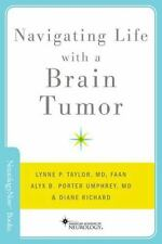 Navigating Life with a Brain Tumor (Neur