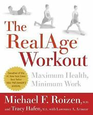 The RealAge Workout:Maximum Health by Michael F. Roizen (2006, Hardcover)