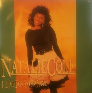 """NATALIE COLE I Live For Your Love Capitol 12"""" 12MT31"""