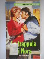 La trappola di NoraScarpa Luciaintimità gold romanzoamore rosa harmony nuovo