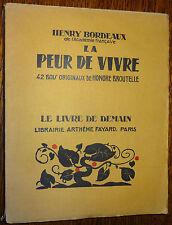 Le Livre de Demain H. BORDEAUX La peur de vivre Bois gravés H BROUTELLE Woodcuts