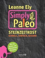 Simply Paleo von Leanne Ely   UNGELESEN