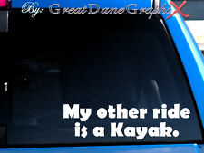 My other ride is a Kayak Vinyl Car Decal Sticker / Choose Color - HIGH QUALITY