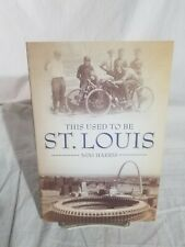 This Used to Be St. Louis by NiNi Harris (2018, Paperback)