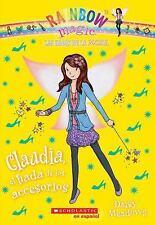 Las Hadas de la Moda: Claudia, el Hada de los Accesorios 2 by Daisy Meadows...