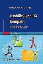 Usability und UX kompakt Produkte für Menschen von Michael Richter
