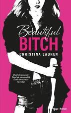 LIVRE NEUF    Beautiful bitch Christina Lauren Hugo roman
