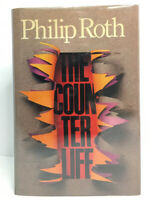 PHILIP ROTH - The Counterlife - 1ST EDITION/1ST PRINTING - NEAR FINE - HCDJ 1986