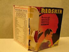 Redskin, Illustrated Scenes from Paramount Picture [Hardcover 1929  w/Dust Cover