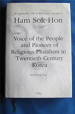 Ham Sok Hon: Biography of a Korean Quaker (hardcover) 898751949X