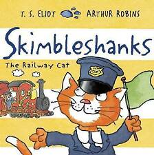 Skimbleshanks: The Railway Cat by Eliot, T. S. -Paperback