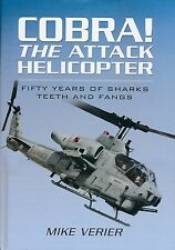 Cobra! - The Attack Helicopter - Fifty Years of Sharks Teeth and Fangs -New Copy