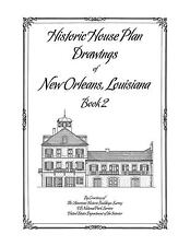 Historic House Plan Drawings of New Orleans - Book 2 - Architecture & Design