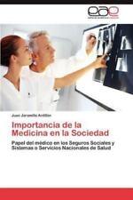 Importancia de La Medicina En La Sociedad (Paperback or Softback)