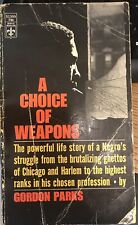 A CHOICE OF WEAPONS by Gordon Parks ~ Berkley Medallion Books #s1399 ~ RARE!