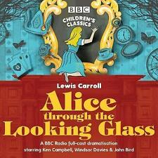 Alice Through the Looking Glass by Stephen Wyatt, Lewis Carroll (CD-Audio, 2017)