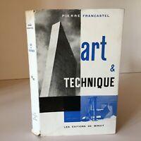 Pierre Francastel ART & TECHNIQUE aux XIXe et XXe Les éditions de Minuit 1956