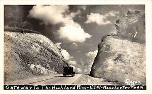 H48/ Manchester Tennessee Postcard RPPC c1940s Gateway to Highland Rim