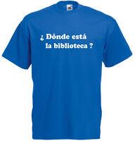 Donde esta la Biblioteca Spanish Rap Community inspired Mens Printed T Shirt Tee