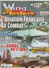 WING MASTERS HS N°3 L AVIATION FRANCAISE AU COMBAT 1940-1945