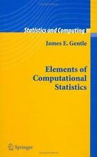 Elements of Computational Statistics by James E. Gentle (2005, Hardcover)