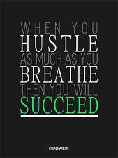 "MOTIVATIONAL INSPIRATIONAL SUCCESS POSTER 18x24"" ""When You Hustle"""