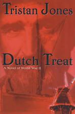 NEW Dutch Treat : A Novel of World War II by Tristan Jones