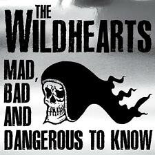 The Wildhearts(CD Album)Mad, Bad And Dangerous to Know-Secret-SECCD081-New
