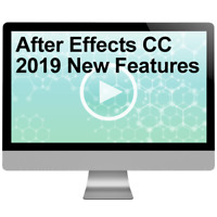 After Effects CC 2019 New Features Video Training