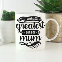 Borzoi Mum Mug: A cute & funny gift for Borzoi dog owners! Borzoi lover gifts