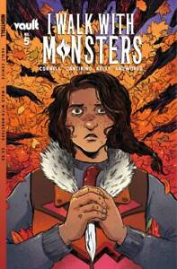 I Walk With Monsters #1-5 | Select A B C & 1:15 Covers | Vault Comics NM 2021
