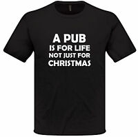 A Pub Is For Life.. Funny Men's T-Shirt Alcohol Drinking Drunk Novelty Gift