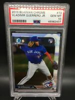 Vladimir Guerrero Jr 2019 Bowman Chrome #73 Rookie Card RC PSA 10  GEM MT!