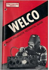 1960s Welco Alloy Products Techincal Guide Welding Supplies Catalog