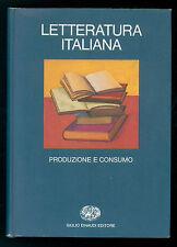 ASOR ROSA ALBERTO LETTERATURA ITALIANA VOL. II PRODUZIONE E CONSUMO EINAUDI 1983