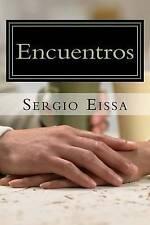 NEW Encuentros (Spanish Edition) by Sergio Gabriel Eissa