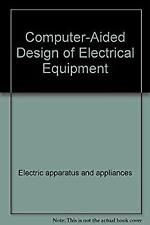Computer-Aided Design of Electrical Equipment by Ramamoorty, M.
