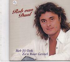 Rob Van Daal-Heb Jij Ook Zon Raar Gevoel cd single