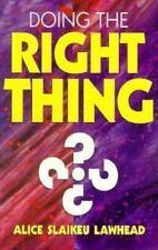 Doing the Right Thing: Eleven Exercises for Your Ethical Mind