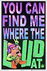 Where The Loud At Blacklight Poster 23 x 35