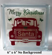 """Merry Christmas Santa Claus Old Truck Decal Sticker for DIY 8"""" Glass Block"""
