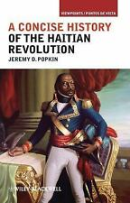 Viewpoints / Puntos de Vista: A Concise History of the Haitian Revolution 3...