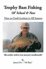 Trophy Bass Fishing (Paperback or Softback)