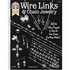 Wire Links & Chain Jewelry: 50+ Wire Projects to Dazzle Your Every Crafting De..
