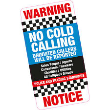 No Cold Calling Uninvited Callers Front Door Window Sticker Deterrent Elderly