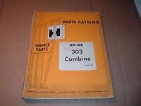 International Harvester IH 303 Combine Parts Catalog Manual