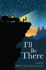 I'll Be There - Good - Goldberg Sloan, Holly - Hardcover